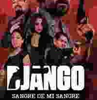 django – sangre de mi sangre torrent descargar o ver pelicula online 7