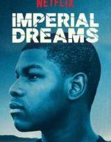 imperial dreams torrent descargar o ver pelicula online 2