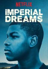 imperial dreams torrent descargar o ver pelicula online 1