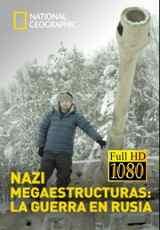 nazi megaestructuras la guerra en rusia capitulos 1 al 3 torrent descargar o ver serie online 3