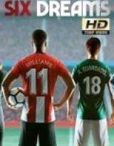six dreams x2 torrent descargar o ver serie online 2