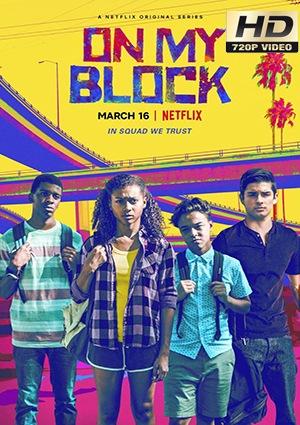 on my block - temporada 1 capitulos 1 al 10 torrent descargar o ver serie online 1