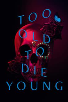 too old to die young 1×01 torrent descargar o ver serie online 1