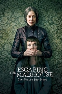 escaping the madhouse: the nellie bly story torrent descargar o ver pelicula online 1