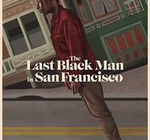 the last black man in san francisco torrent descargar o ver pelicula online 2