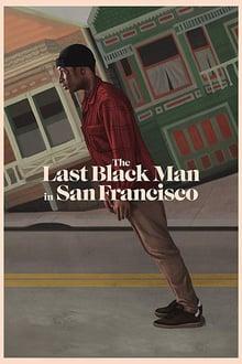 the last black man in san francisco torrent descargar o ver pelicula online 1